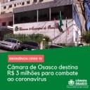 Câmara de Osasco destina R$ 3 milhões para combate ao coronavírus