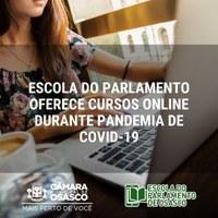 Escola do Parlamento oferece cursos online durante pandemia da Covid-19