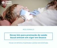Três novas leis de promoção à saúde bucal entram em vigor em Osasco